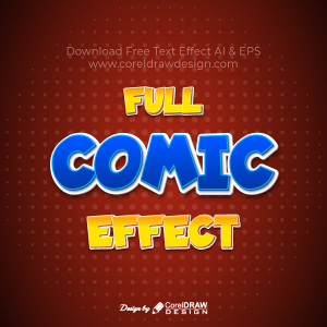 Comic Font Text Effect Trending 2021 Illustrator Editable Free Download AI & EPS Template File