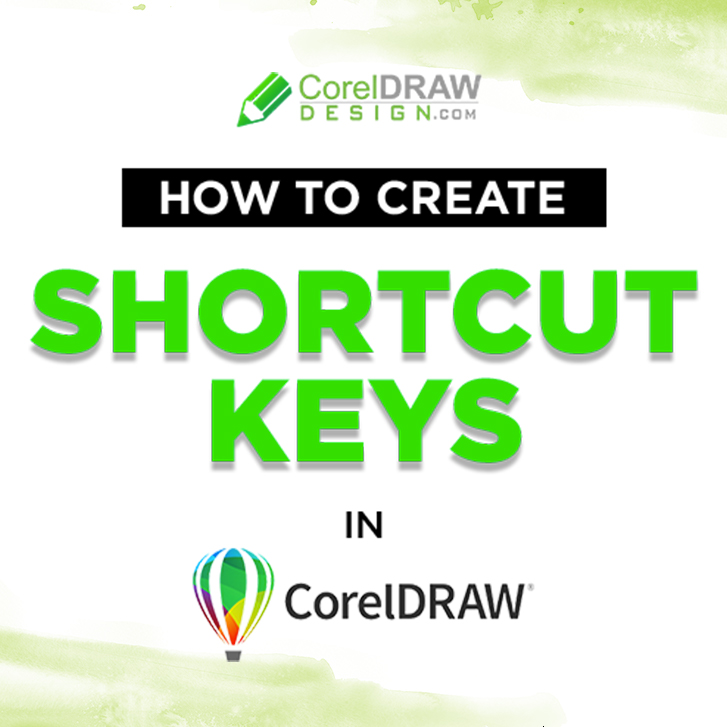 How to create Shortcuts in CorelDRAW | CorelDraw Tutorial